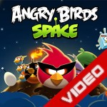 Angry Birds Space video